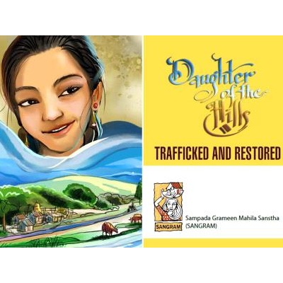 Daughter Of The Hills - Trafficked And Restored