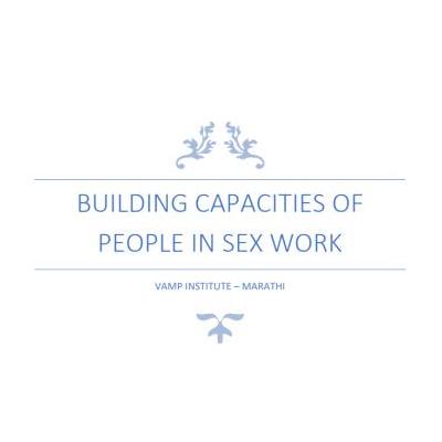BUILDING CAPACITIES OF PEOPLE IN SEX WORK
